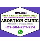0604777774 Muzanzi Abortion Clinic In Pietermaritzburg&Mpangeni For Convient Services
