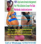 BOTCHO CREAM AND YODI PILLS FOR BOTH BREAST, HIPS AND BUMS ENLARGEMENT CREAM CALL +27837415180 SOUTH AFRICA, USA, UK, CANADA